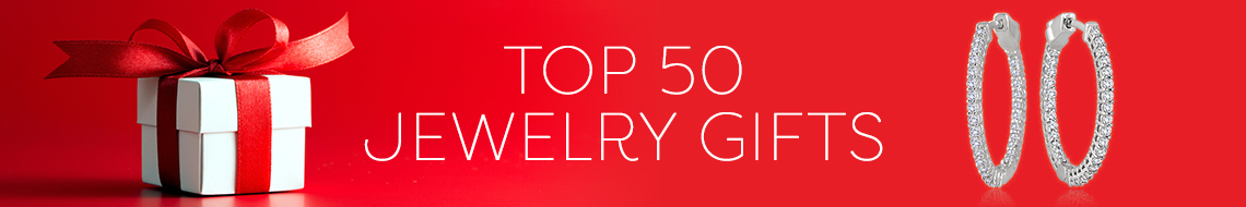 Top 50 Jewelry Gifts
