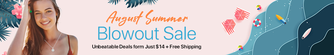 August Blowout Summer Sale